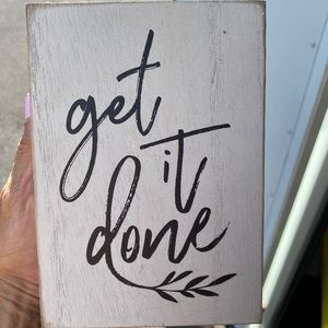 """🤙🏽Small Wooden """"Get It Done"""" Sign"""